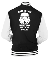 BITCH FACE VARSITY - INSPIRED BY STAR WARS STORMTROOPERS